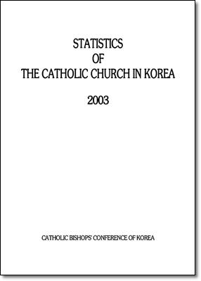 Statistics of the Catholic Church in Korea 2003